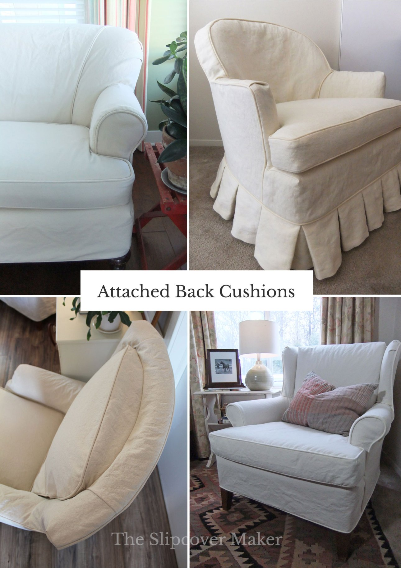 Attached Back Cushion Chairs with Slipcovers