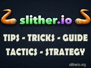 Slither.io Slither io, Slitherio TIPS - TRICKS - GUIDE - TACTICS - STRATEGY