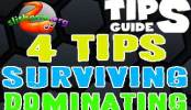 4 Tips For Surviving And Dominating