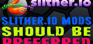Why Slither.io Mods Should Be Preferred