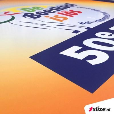 Reclamebord laten printen - Slize x 50e editie Boeskool is los Oldenzaal