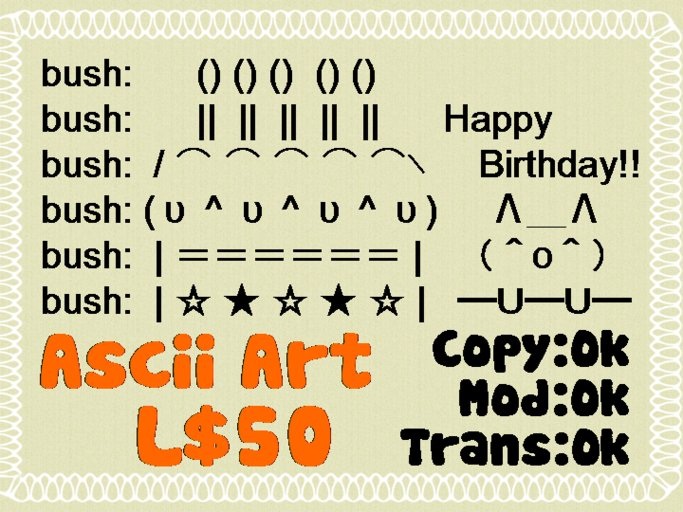 Second Life Marketplace Ascii Art Happy Birthday Slx
