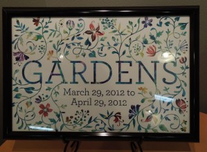 """Sign for """"Gardens"""" exhibit by Monika Roe"""