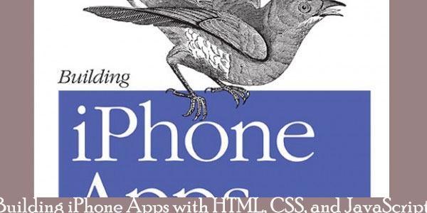 Building iPhone Apps with HTML, CSS, and JavaScript