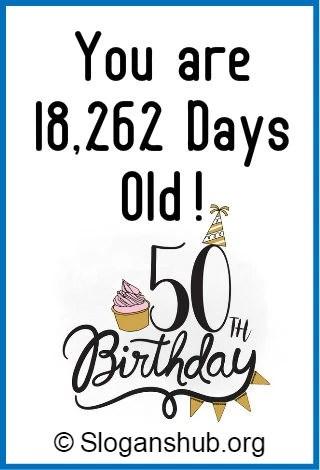 Funny 50th Birthday Sayings : funny, birthday, sayings, Birthday, Slogans, Sayings