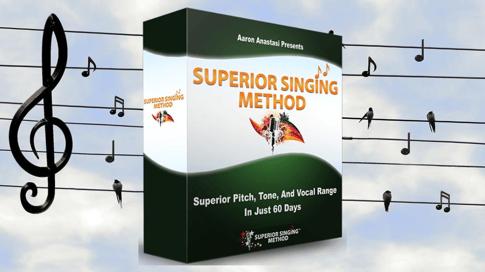 Superior Singing Method by Aaron Anastasi
