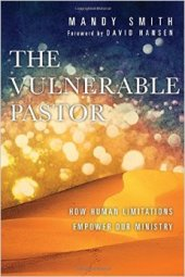 The Vulnerable Pastor Cover