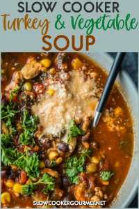 This Slow Cooker Turkey and Vegetable Soup is so simple to make and is an absolutlely delicious healthy dish which is still very much a comfort food.  Made with ground turkey, beans, vegetable broth and veggies of your choice this meal is customizable to your tastes and completely satisfying! #slowcookergourmet #slowcooker #turkey #vegetable #soup