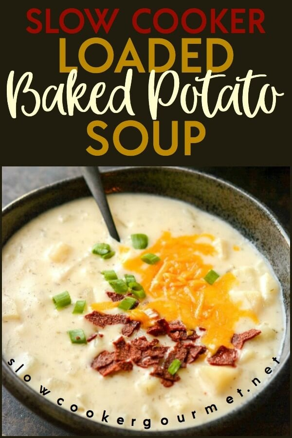 This is not your average Slow Cooker Potato Soup! Take every baked potato topping you can dream of and pair it with some creamy goodness and you have a match made in heaven. This Slow Cooker Loaded Baked Potato Soup is bound to be a dinner time win! #bakedpotatosoup #potatosoup #slowcookergourmet #slowcooker #soup #crockpot #potatoes