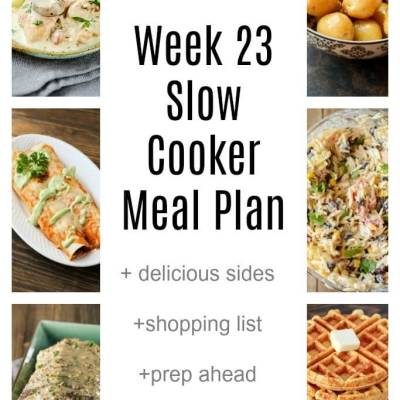 Week 23 Slow Cooker Meal Plan