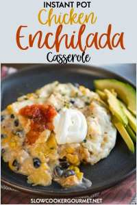 When you want an easy dinner that the whole family will love, look no further than this Pressure Cooker {Instant Pot} Chicken Enchilada Casserole! Make ahead of time and freeze for a quick weeknight meal! #slowcookergourmet #instantpot #chicken #enchilada #casserole #chickenenchiladacasserole #pressurecooker #rotisseriechicken #blackbeans #dicedgreenchiles #montereyjack