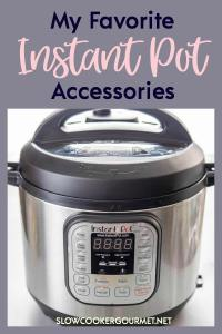 I've gathered up my favorite, must have accessories and products you need to create the best Instant Pot recipes! #slowcookergourmet #instantpot #instantpotaccessories #musthave #instantpotrecipes