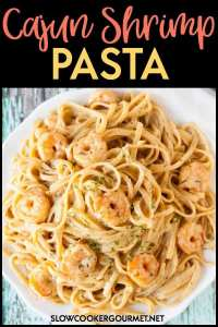 Want a quick weeknight recipe that you can cook up in minutes with a made from scratch sauce that is to die for? This Cajun Shrimp Pasta will quickly become your new favorite when you are craving something creamy and spicy! #slowcookergourmet #skilletmeal #skillet #pasta #shrimp #cajun