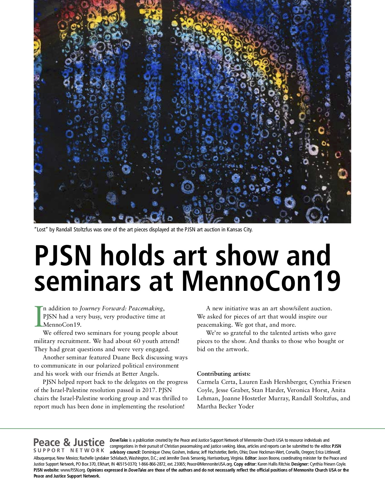 Lost Rainbow #3 was featured on page 2 of the August 19 issue of PJSN's biannual newsletter, Dove Tales.
