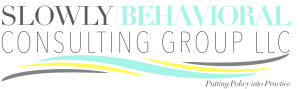 Business Title Slowly Behavioral Consulting Group LLC