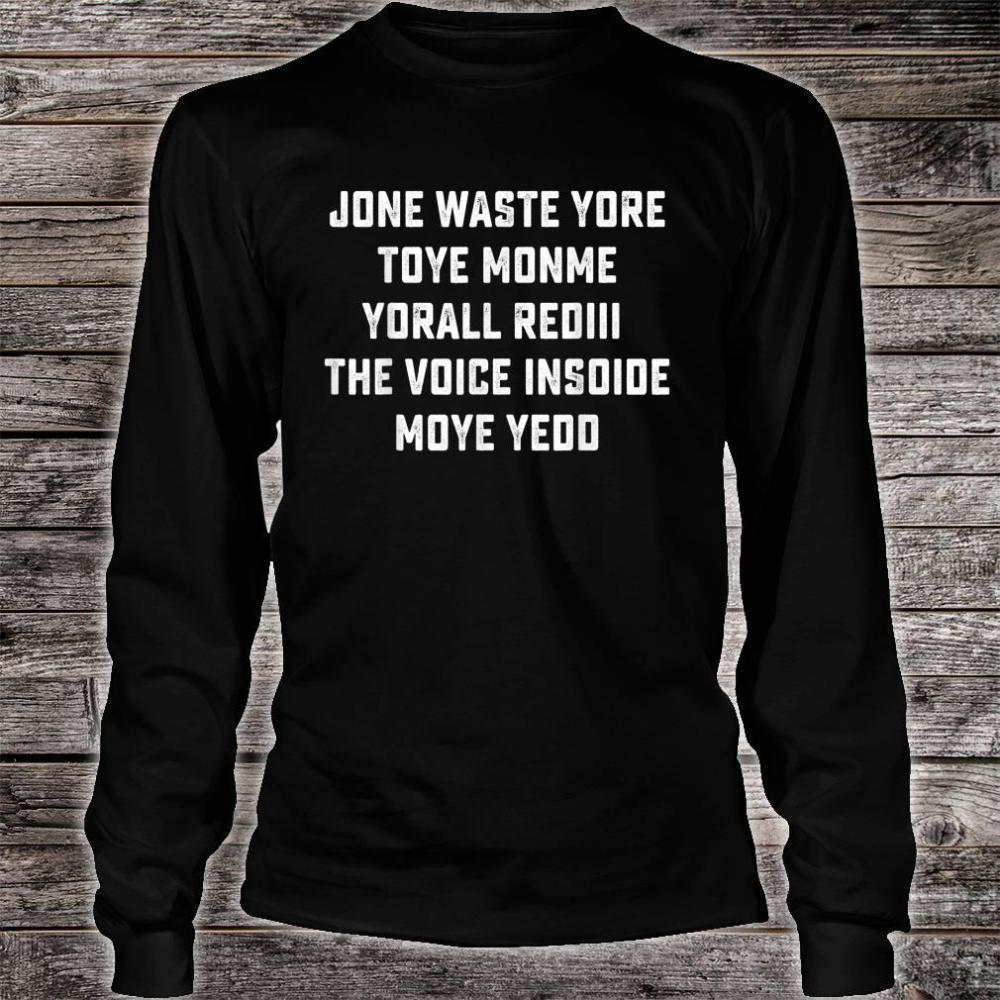 JONE WASTE YORE TOYE MONME YORALL REDIII Shirt long sleeved