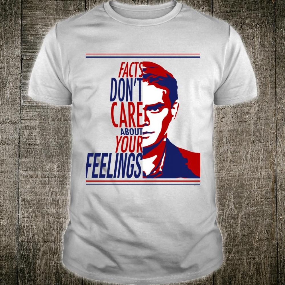 Ben Shapiro Facts don't care about your feelings shirt