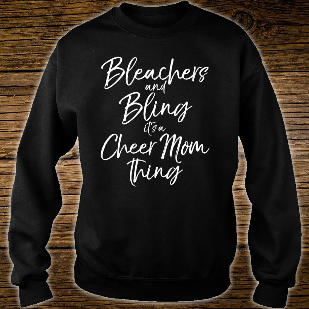 Bleachers and Bling it's a Cheer Mom Thing Shirt sweater