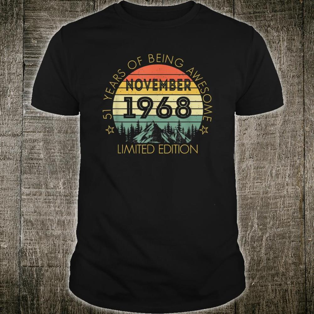 Born In November 1968 Limited Edition Shirt