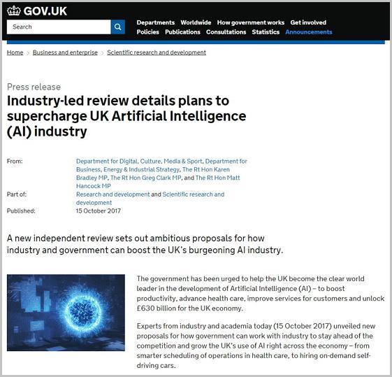 영국 정부가 발표한 '인공지능산업 진흥을 위한 세부계획안' (출처: GOV.UK) https://www.gov.uk/government/news/industry-led-review-details-plans-to-supercharge-uk-artificial-intelligence-ai-industry