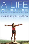 """Smaller version of the """"A Life Without Limits: A World Champions' Journey"""" by Chrissie Wellington book cover"""