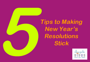 5 tips to making new year's resolutions stick