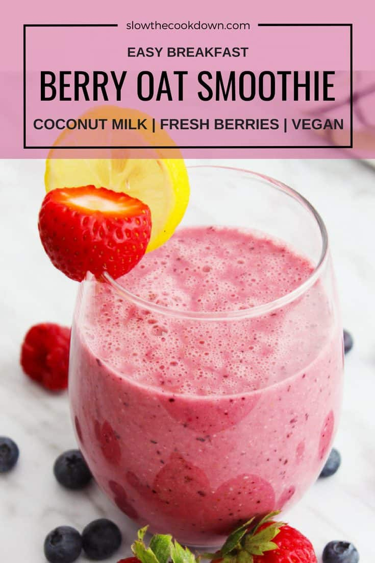 Pinterest image with text for a Berry Oat Smoothie