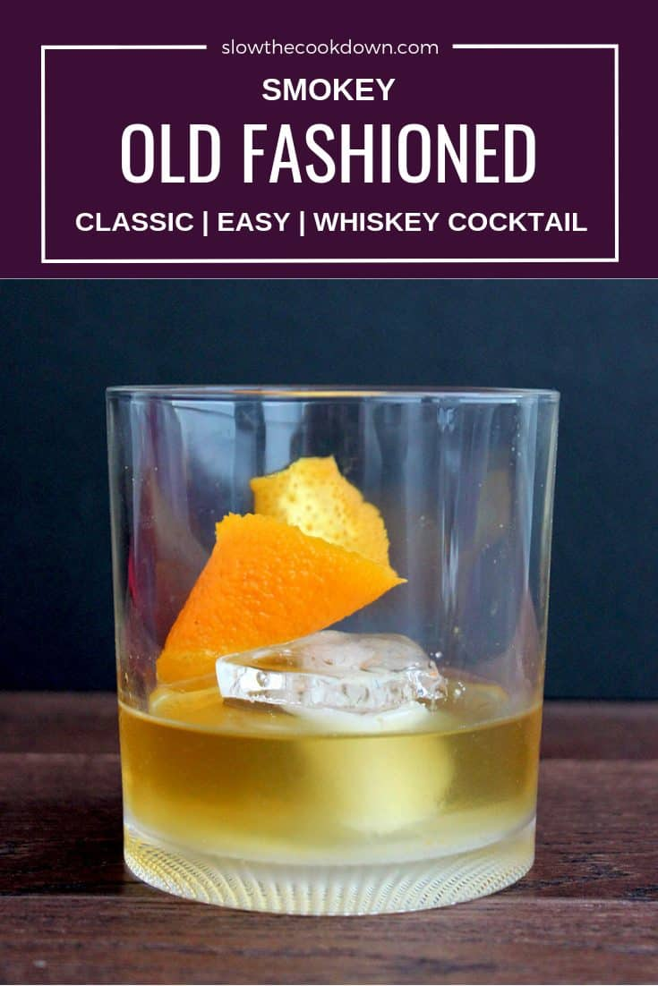 Pinterest image of a smokey old fashioned with text