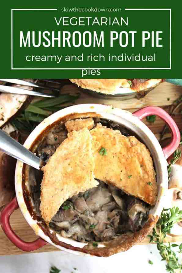 Pinterest graphic. Photo of a vegetarian mushroom pot pie with text overlay