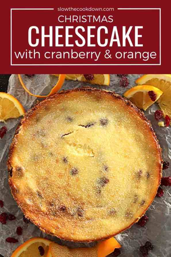 Pinterest image. A shot of the cranberry and orange cheesecake with text overlay
