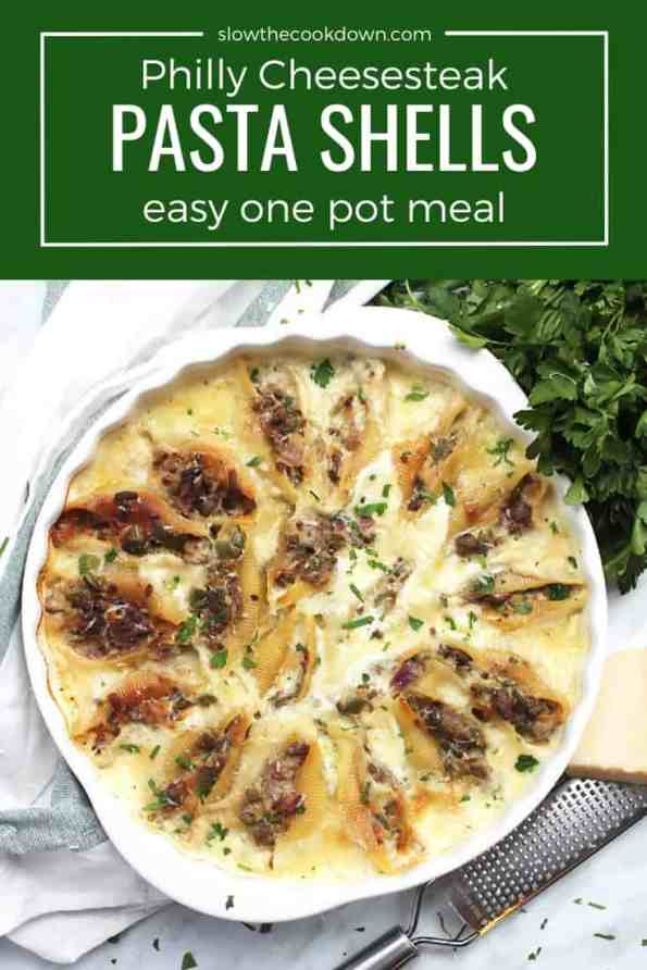 Pinterest graphic. Philly Cheesesteak stuffed shells with a text overlay