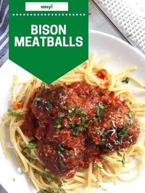 Pinterest graphic. Bison meatballs with text