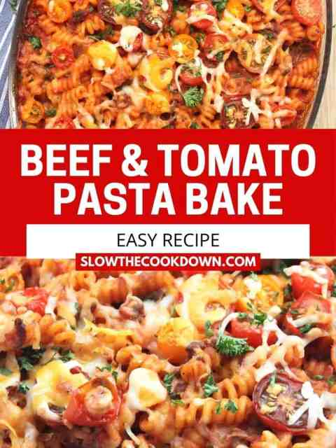 Pinterest graphic. Ground beef and tomato pasta bake with text.