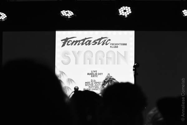 Femtastic presents Aurelia Dey Raye, Klubb Syrran Debaser Hornstull