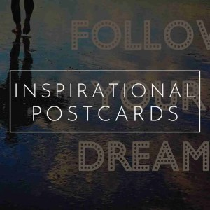 Inspirational Postcards