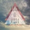 H.o.V - HOUSE OF VEGAS