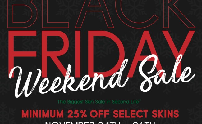 8th Annual Black Friday Weekend Sale Is Coming Skin