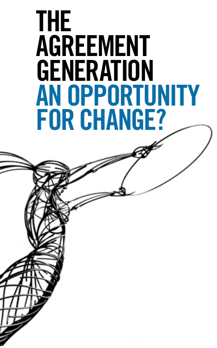 UCD conference - The Agreement Generation: An Opportunity for Change?