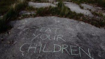 Eat Your Children