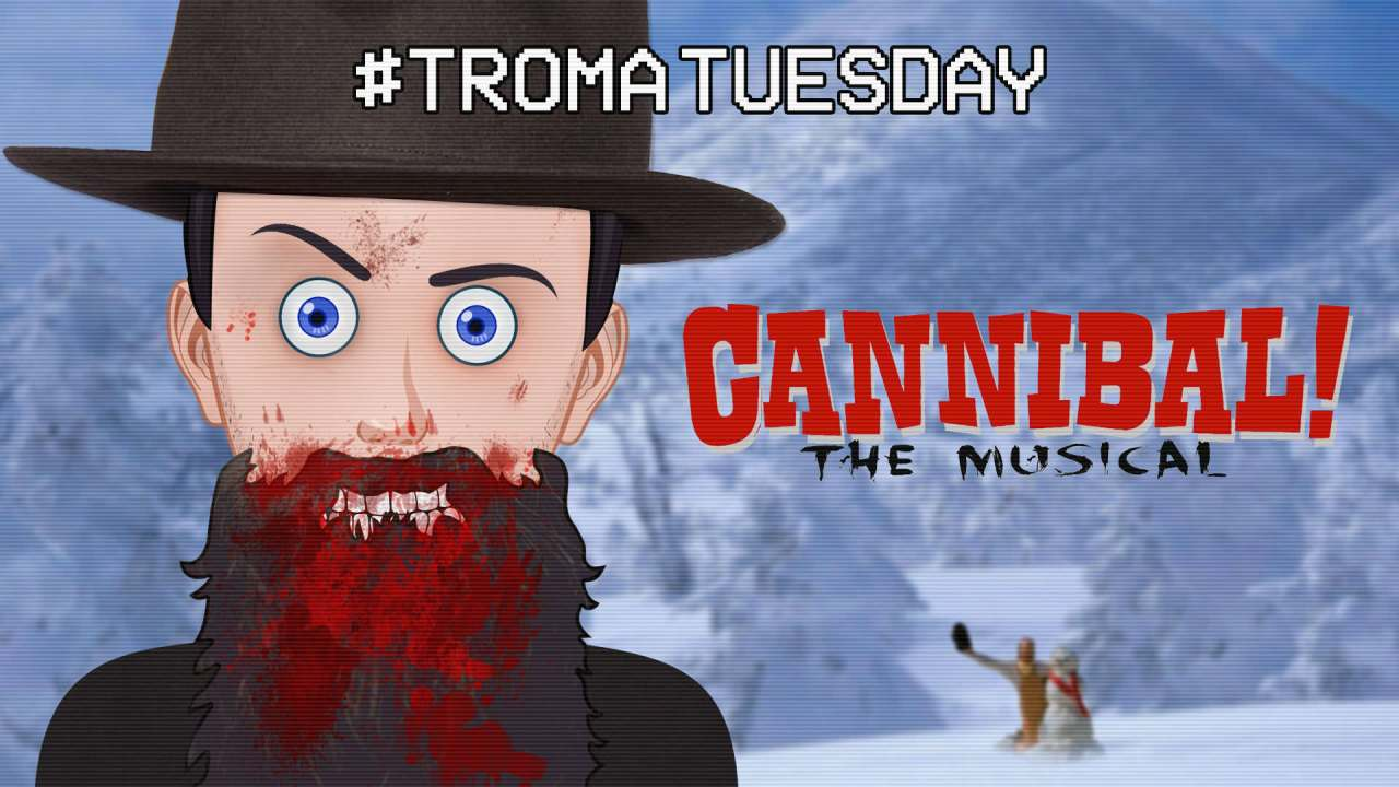 Troma Tuesday – Cannibal! The Musical
