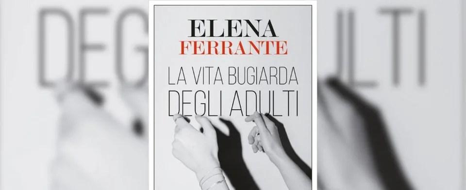 L'ultimo libro di Elena Ferrante diventerà una serie Netflix