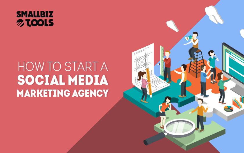 How To Start A Social Media Marketing Agency Small