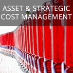 Asset and strategic cost management