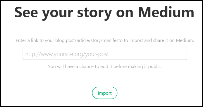 10 Reasons to Find New Audiences by Publishing at the Medium Website - Medium Has A Great Import Tool