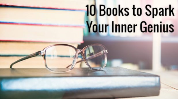 10 Great Books on Creativity Guaranteed to Spark Your Inner Genius in 2017