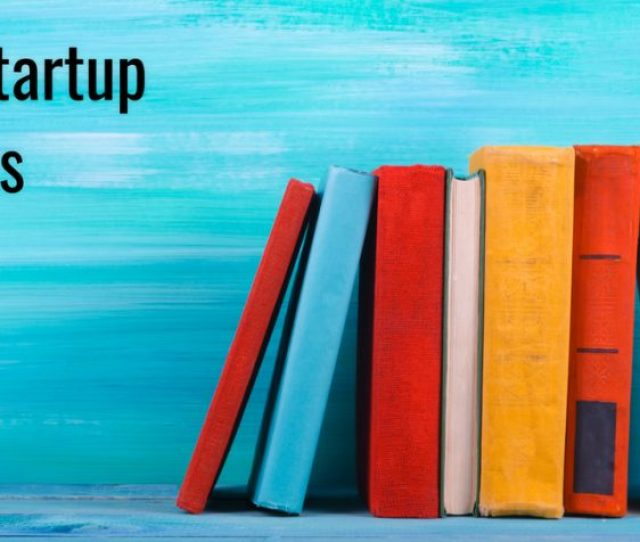 Must Read Business Startup Books To Launch Your Small Business Idea