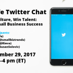 Join the #MetLifeSmallBiz Twitter Chat – Build Culture, Win Talent: Driving Small Business Success