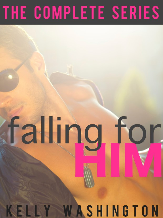 Book Cover: Falling For Him (The Complete Series)