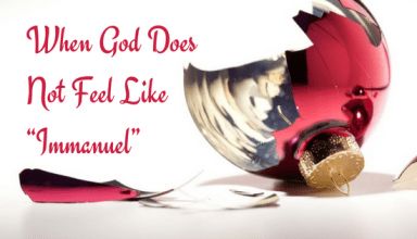 "When God Does Not Feel Like ""Immanuel"""