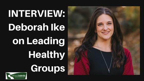 Deborah Ike Leadership Interview Small Groups